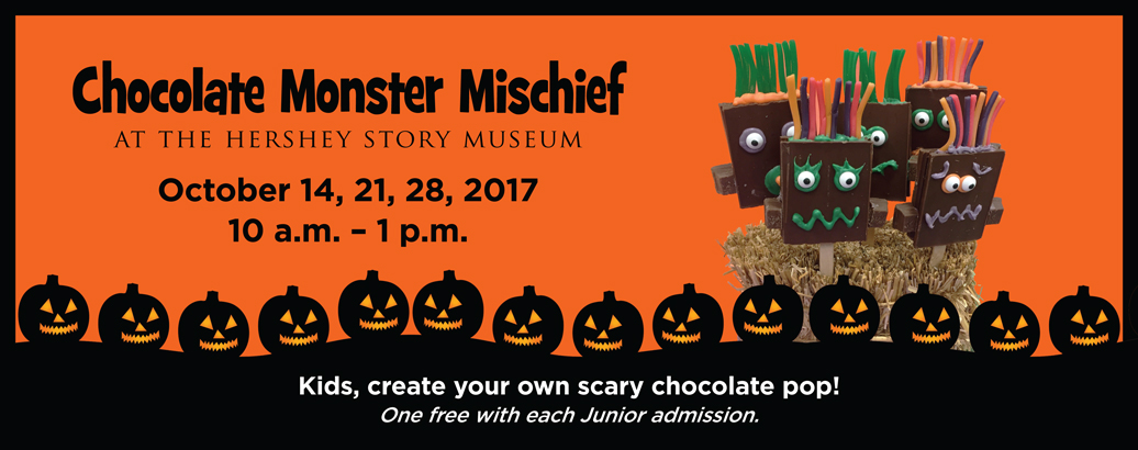 Join us this October for Chocolate Monster Mischief!