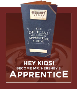 Hey Kids! Become a Hershey Apprentice