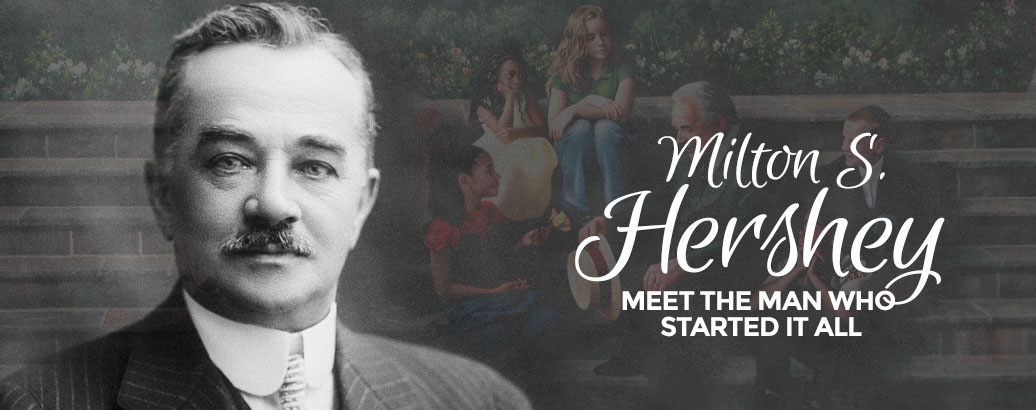 Meet the man who started it all, Milton S. Hershey