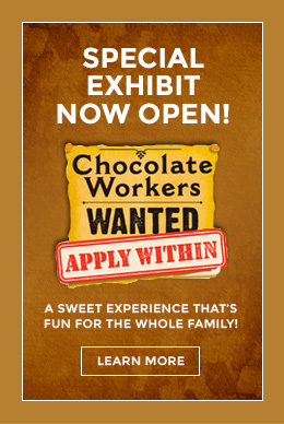 Special Exhibit: Chocolate Workers Wanted