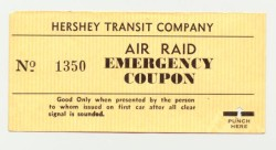 Air Raid Emergency Coupon, 1940-1945. These coupons were given to trolley passengers when they had to disembark during WWII air raid drills. The coupon allowed them to get back on the trolley without having to pay another fare.