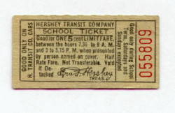 Hershey Transit Company School Ticket, 1915-1946. Schoolchildren took the trolley to school each day.